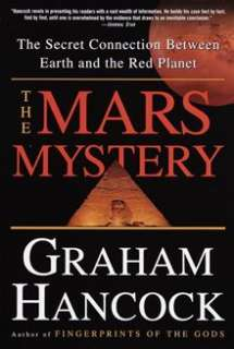 The Mars Mystery: The Secret Connection Between Earth and the Red