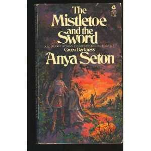 and the Sword (Coronet Books) (9780340156834): Anya Seton: Books