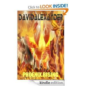 David Alexanders Phoenix Rising: David Alexander:  Kindle