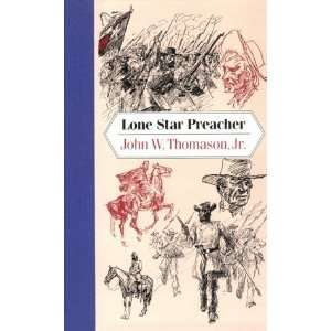 Lone Star Preacher (Texas Tradition) [Hardcover]: John