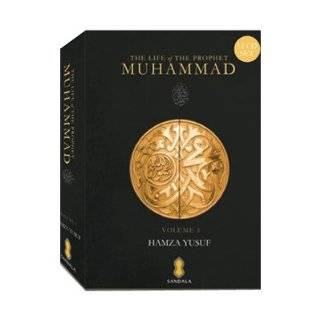 The Life of the Prophet Muhammad Hamza Yusuf Books