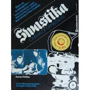 Swastika: Cinema of Oppression (9780446871020): Baxter Phillips: Books