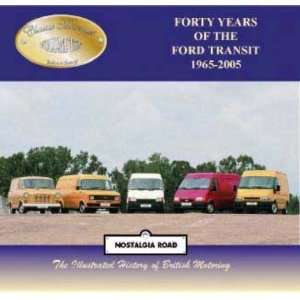 Forty Years of the Ford Transit (1965 2 (Classic Marques