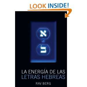 La Energia de las Letras Hebreas (Spanish Edition) Rav Berg