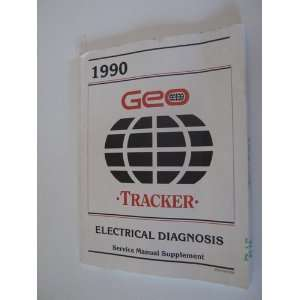 1990 Geo Tracker Electrical Diagnosis Service Manual Supplement