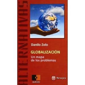 GLOBALIZACIÓN. Un mapa de los problemas (9788427127340