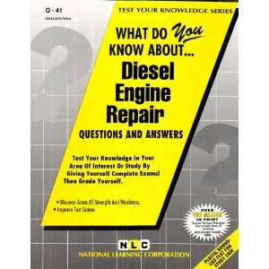 DIESEL ENGINE REPAIR (Test Your Knowledge Series