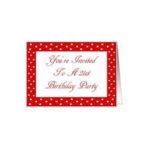 Invited To A 21st Birthday Red And White Polka Dots Card: Toys & Games