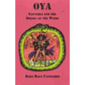 OYA; Santeria and the Orisha of the Winds by Raul