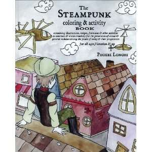 The Steampunk Coloring and Activity Book Containing