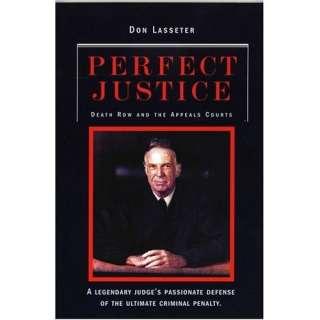 Perfect Justice A True Crime Book (9781931643481) Don
