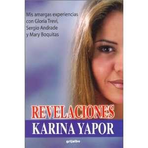 Revelaciones Mis Amargas Experiencias Con Gloria Trevi