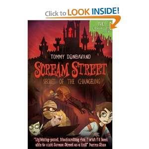 Secret of the Changeling (Scream Street) (9781406319170