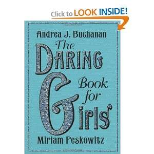 The Daring Book for Girls (9780061472572) Andrea J