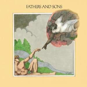 Fathers & Sons [Extra tracks, Original recording remastered]