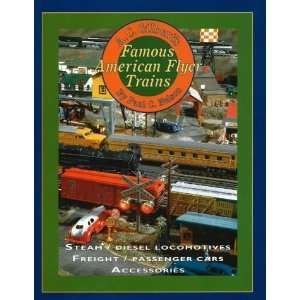 Gilberts Famous American Flyer Trains (9780911581485