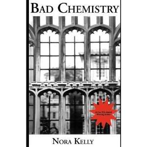 Bad Chemistry (Missing Mysteries) [Paperback] Nora Kelly