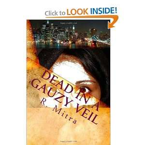 Dead in a Gauzy Veil: A mystery Story Set in Manhattan