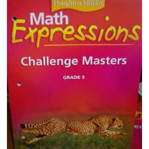 Challenge Masters Grade 5 (Math Expressions