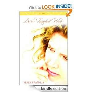 Loves Tangled Web: Keren Franklin:  Kindle Store