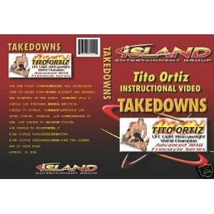 Tito Ortiz Instructional Video TAKEDOWNS UFC Light Heavyweight World