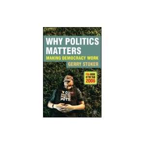 Why Politics MattersMaking Democracy Work[Paperback,2006] Books