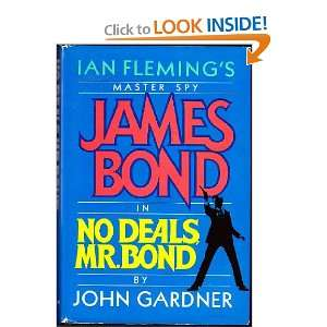 No Deals, Mr. Bond (James Bond) (9780399132544) John