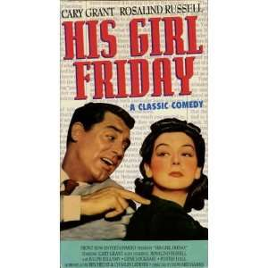 His Girl Friday [VHS] Cary Grant, Rosalind Russell, Ralph