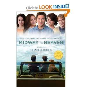 Midway to Heaven [Paperback] Dean Hughes Books
