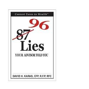 96 Lies Your Advisor Told You (9780973808629) David H