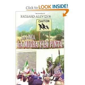 La Linea, La Migra y La Pinta (Spanish Edition