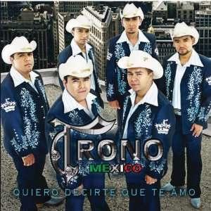 Quiero Decirte Que Te Amo Trono De Mexico Music