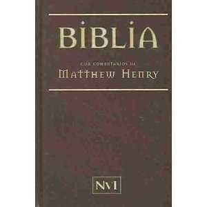 Henry NVI  Matthew Henry Bible RV 1960, Kregel Publications ARCHIVE