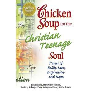 Christian Teenage Soul Stories to Open the Hearts of Christian Teens