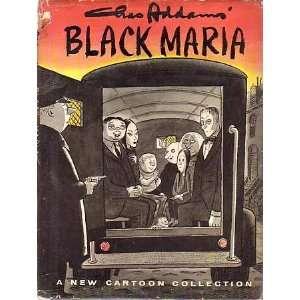 Black Maria: Charles Addams, Chas Addams: Books