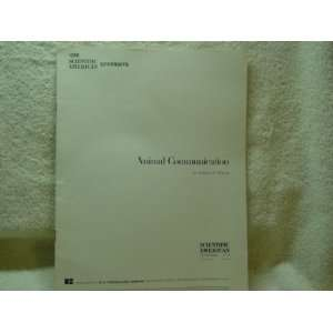 Scientific American; Animal Communications Edward O. Wilson Books
