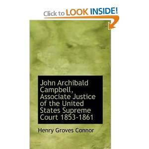John Archibald Campbell, Associate Justice of the United