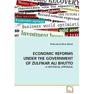 ECONOMIC REFORMS UNDER THE GOVERNMENT OF ZULFIKAR ALI BHUTTO