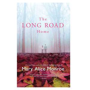 The Long Road Home, Monroe, Mary Alice Literature