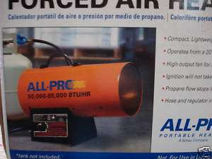 ALL PRO SPC 85 PORTABLE PROPANE FORCED AIR HEATER NEW