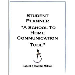 Student Planner: A School To Home Communication Tool